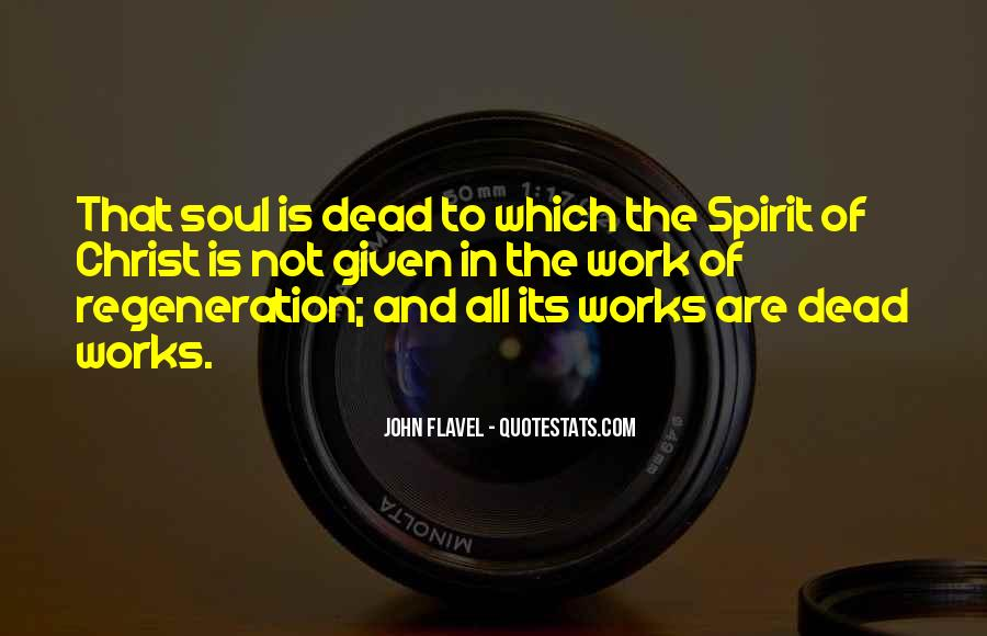 Soul And Spirit Quotes #66927