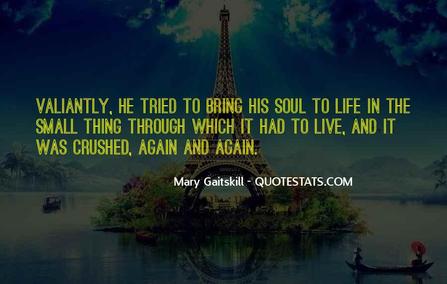 Soul Crushed Quotes #1687583