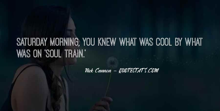 Soul Train Quotes #477757