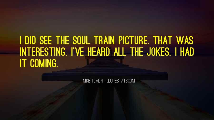 Soul Train Quotes #944596