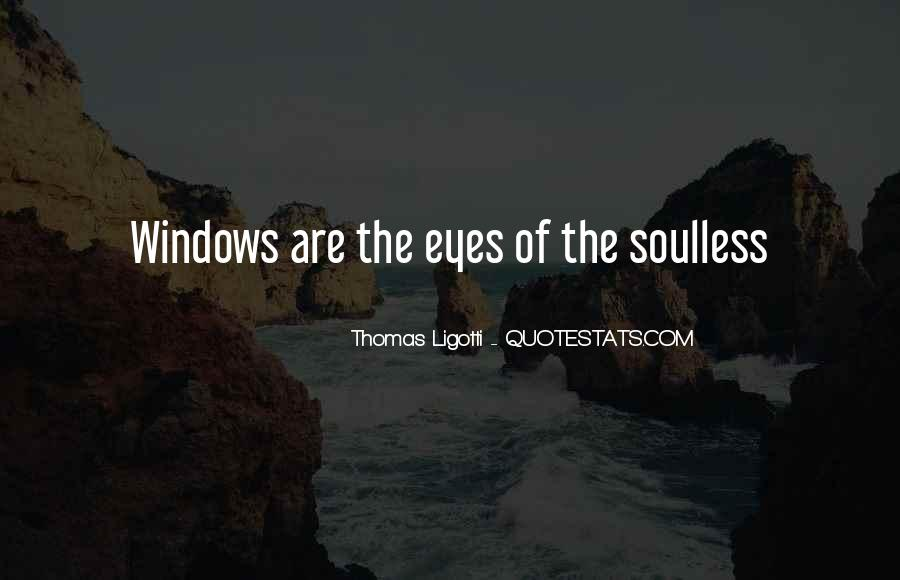 Soulless Eyes Quotes #1677826