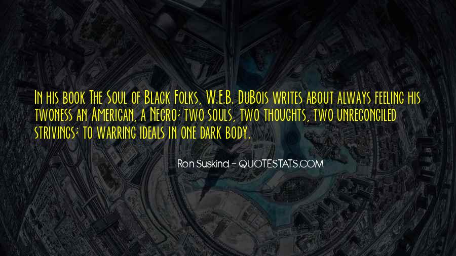 Souls Of Black Folks Quotes #1600403