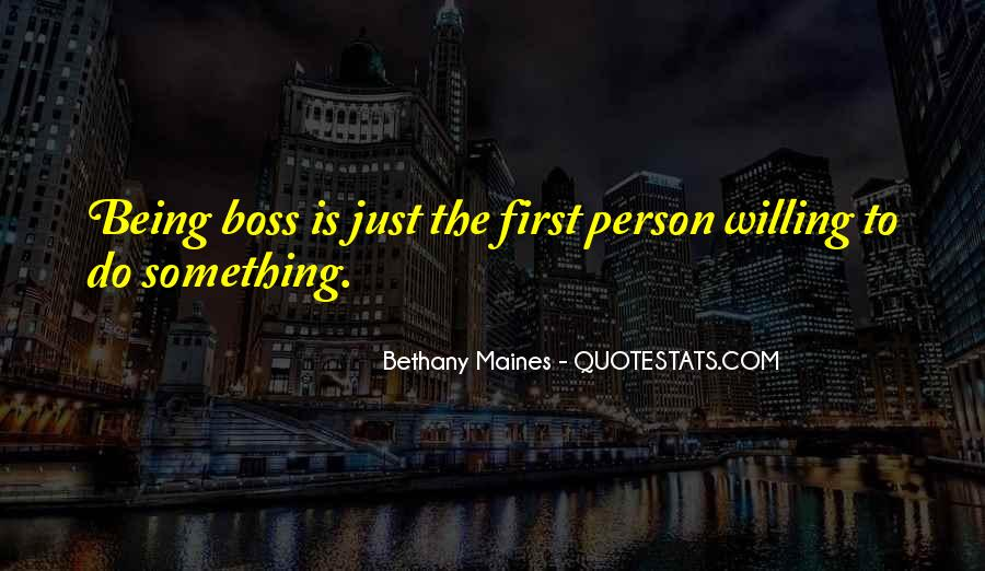 Quotes About Being The First To Do Something #1611612