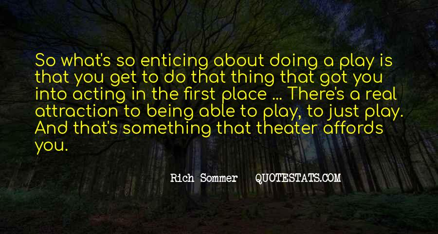 Quotes About Being The First To Do Something #256208
