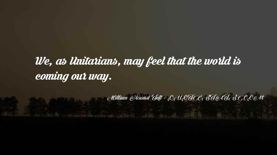 Quotes About Unitarians #575602