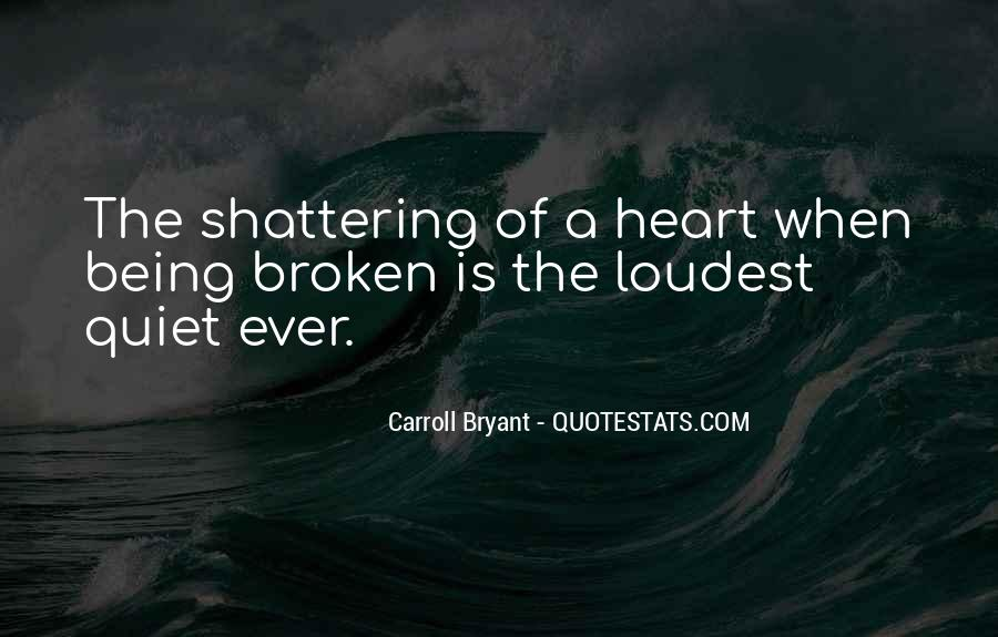 Quotes About Being The Loudest #1325317