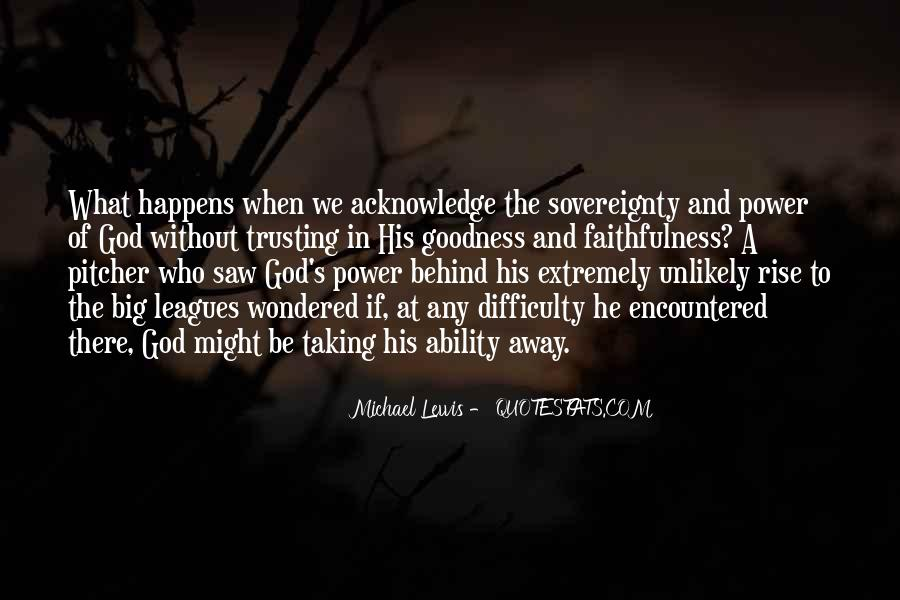 Sovereignty And Goodness Of God Quotes #1366559