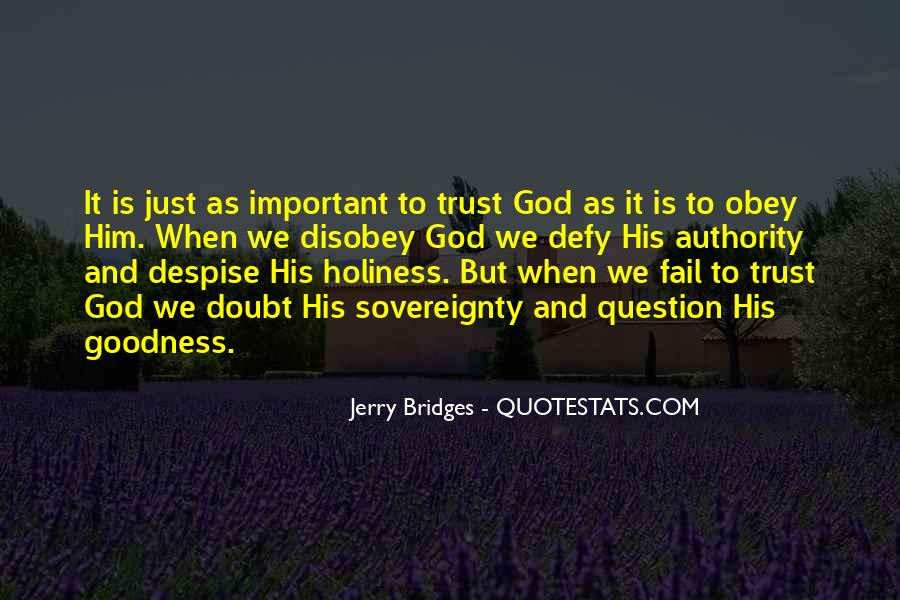 Sovereignty And Goodness Of God Quotes #520354