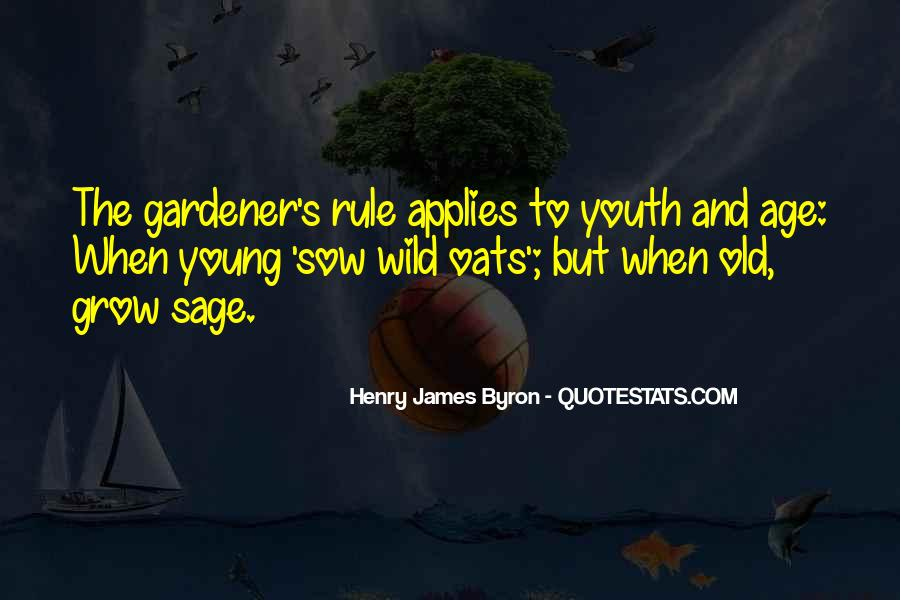 Sow Wild Oats Quotes #1057823