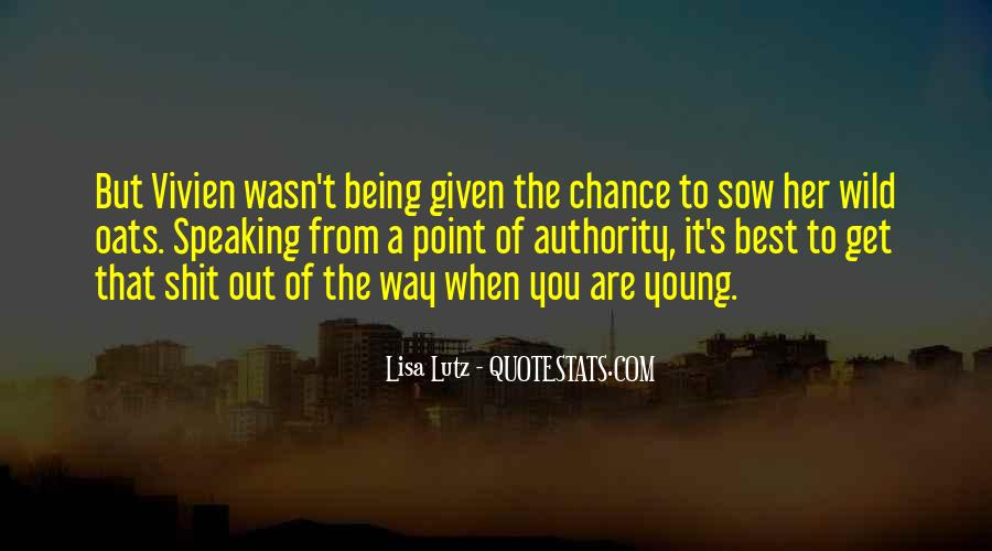 Sow Wild Oats Quotes #773447