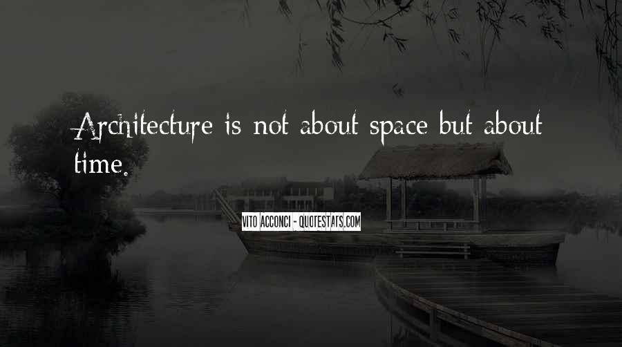Space In Architecture Quotes #1215870
