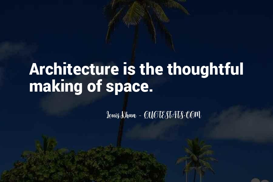 Space In Architecture Quotes #1848434
