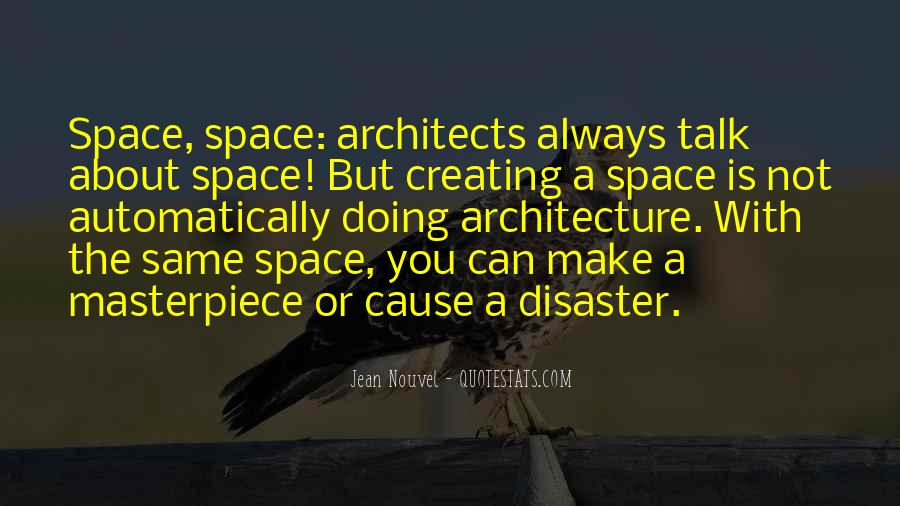 Space In Architecture Quotes #368109