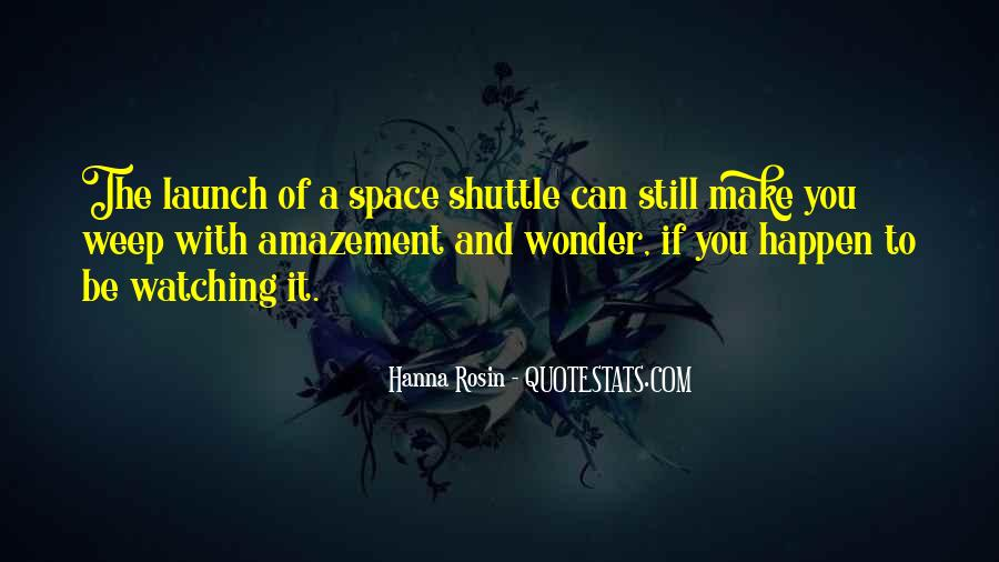 Space Shuttle Launch Quotes #1078377