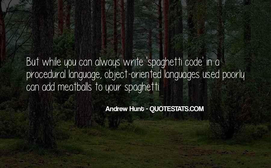 Spaghetti Code Quotes #999865