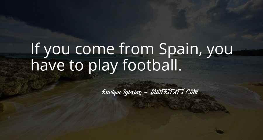 Spain Football Quotes #1818730