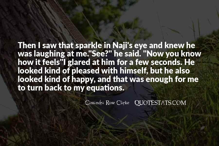 Sparkle In Her Eye Quotes #1384613