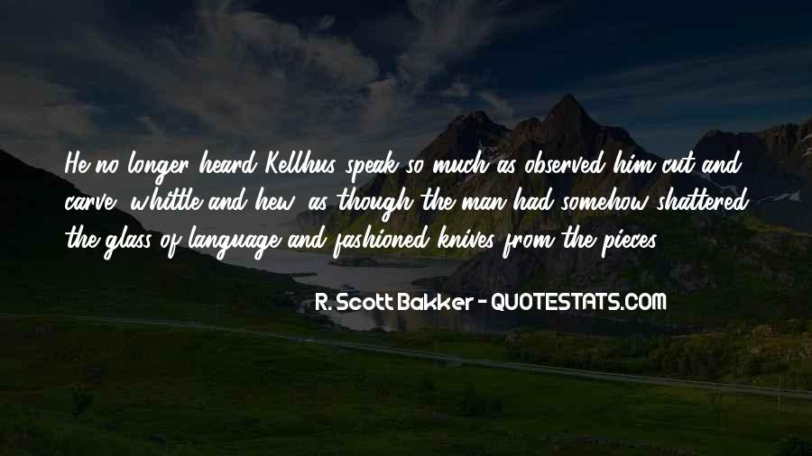 Speak Less Do More Quotes #1014
