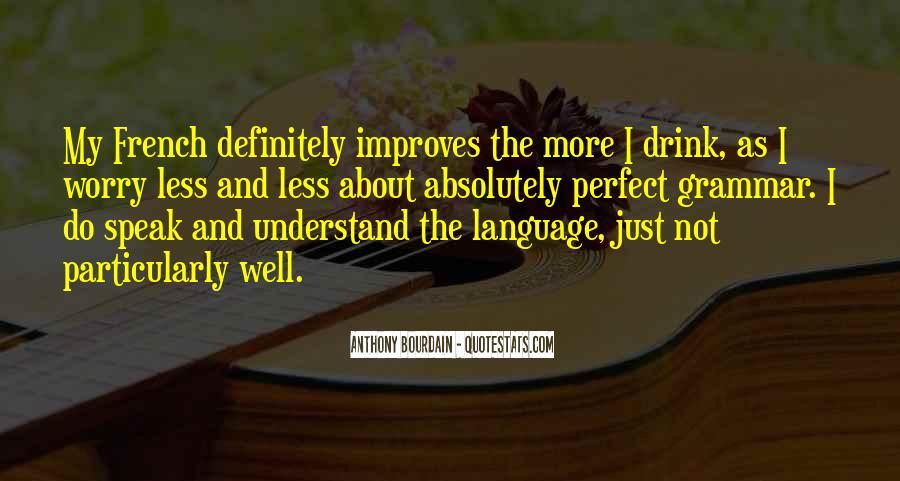 Speak Less Do More Quotes #1089647