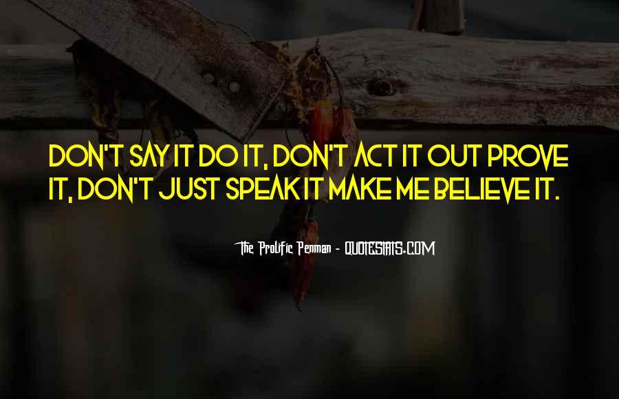 Speak Less Do More Quotes #3311