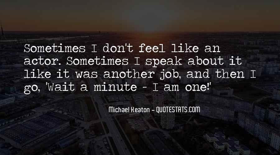 Speak Less Do More Quotes #3950