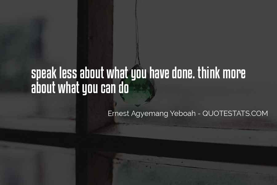 Speak Less Do More Quotes #896248