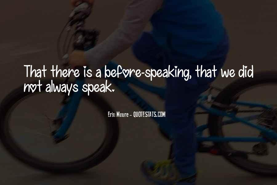 Speak Up For What You Believe In Quotes #11932