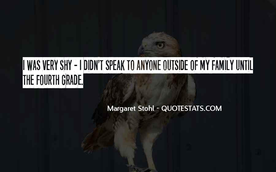 Speak Up For What You Believe In Quotes #4766