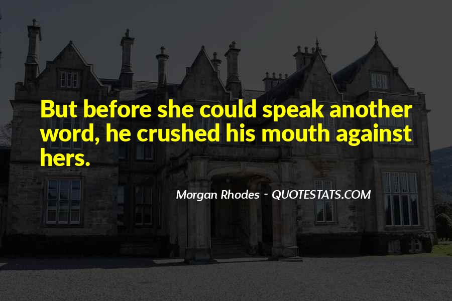 Speak Up For What You Believe In Quotes #8285