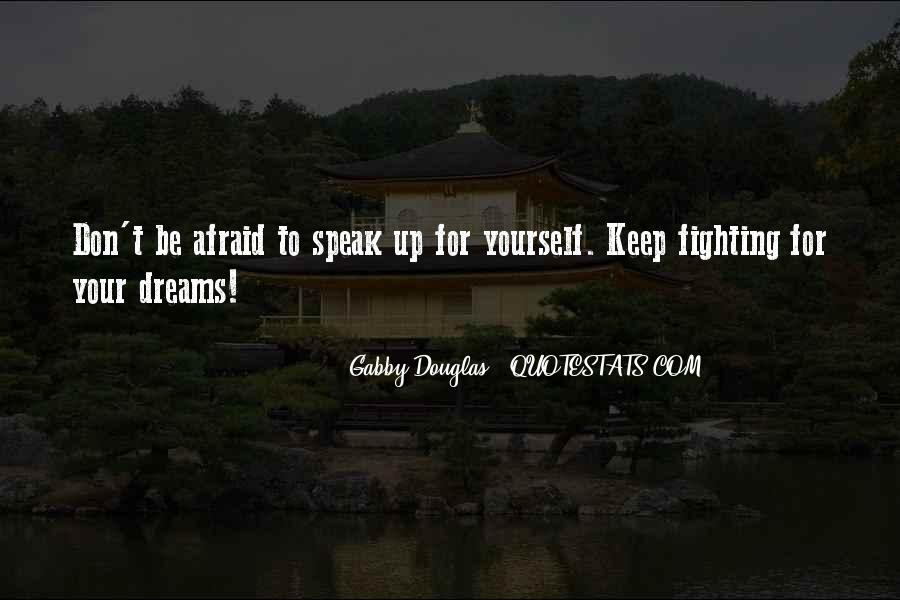 Speak Up For What You Believe In Quotes #9418