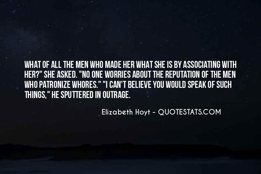 Speak What You Believe Quotes #1067643