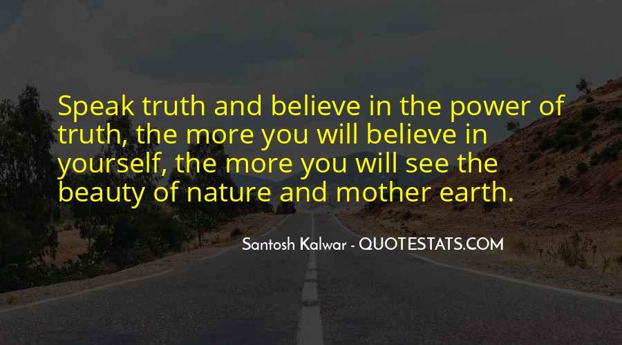 Speak What You Believe Quotes #112690