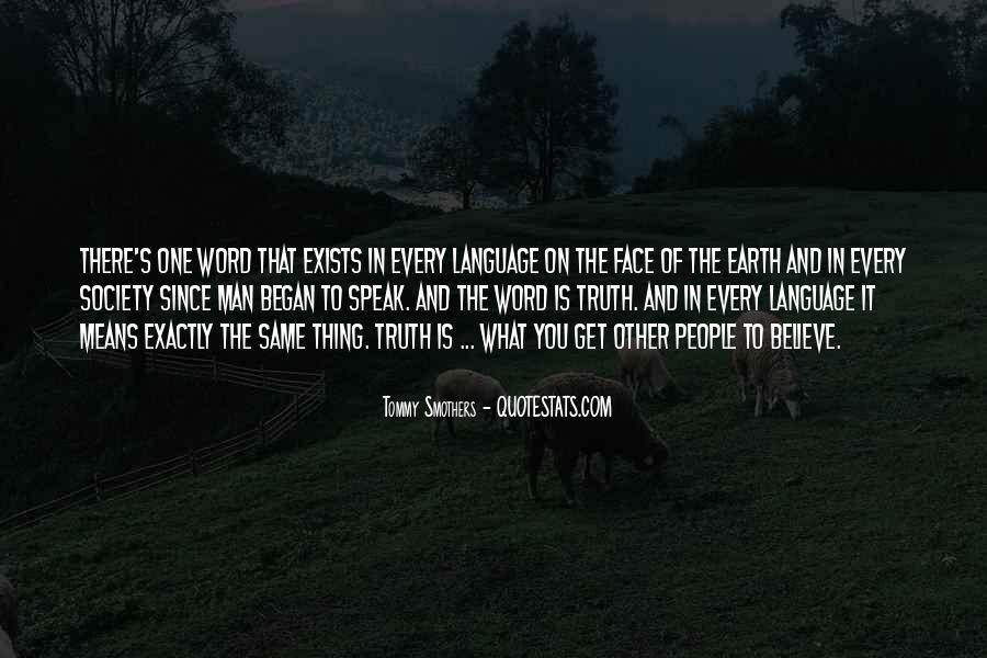 Speak What You Believe Quotes #1278625