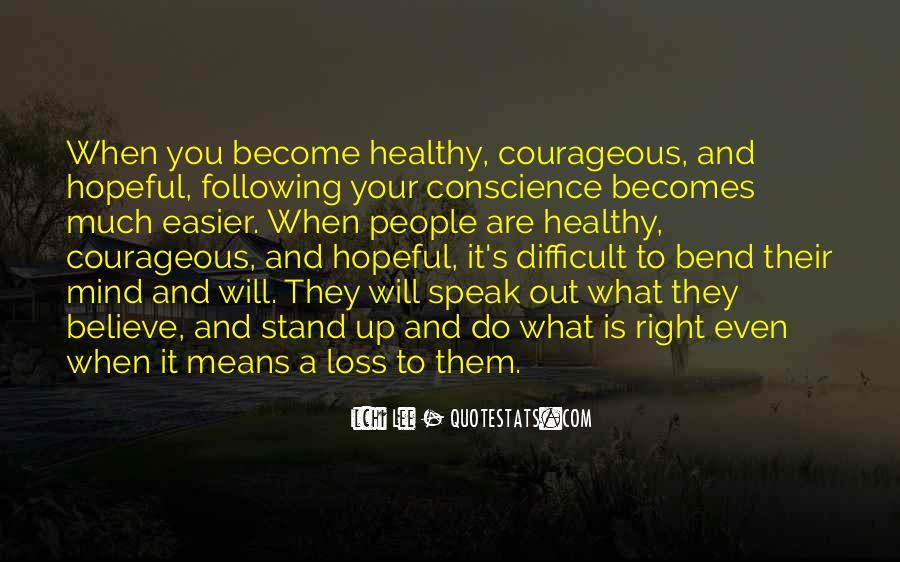 Speak What You Believe Quotes #1361068