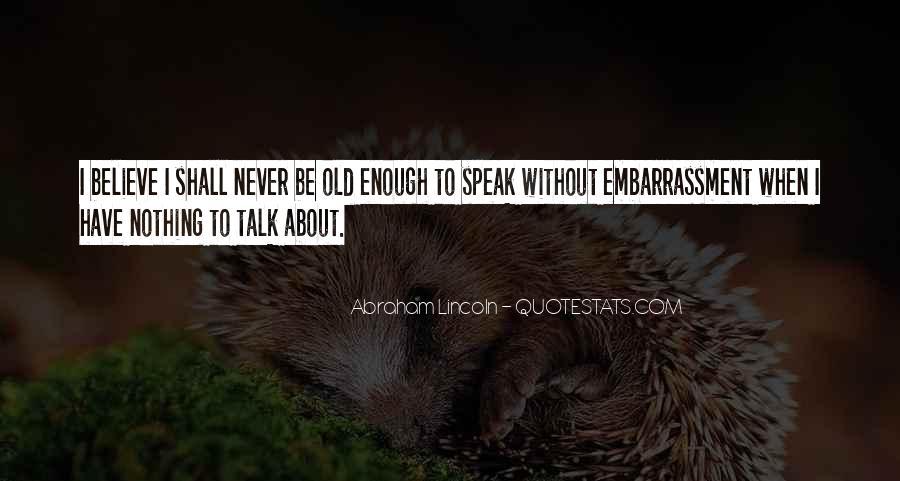 Speak What You Believe Quotes #148403