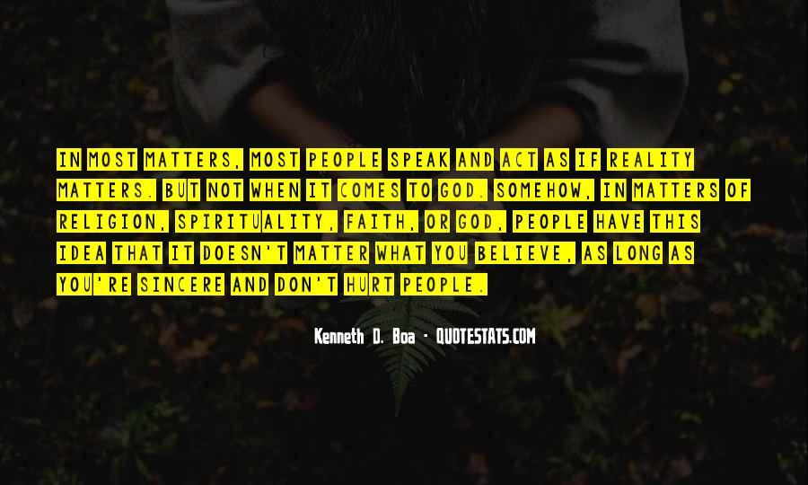 Speak What You Believe Quotes #1638410