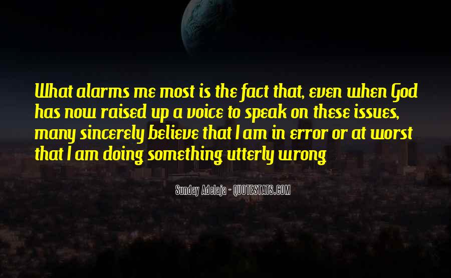 Speak What You Believe Quotes #180372
