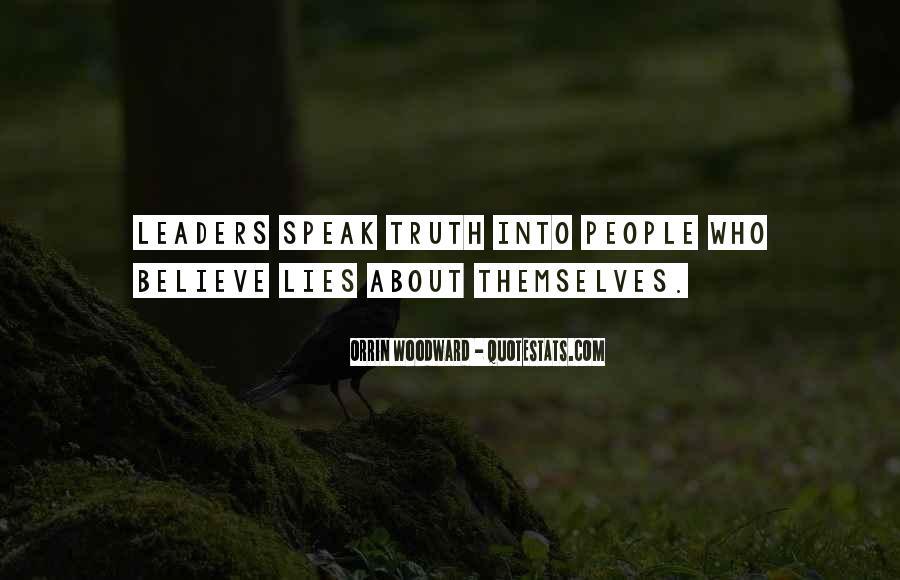 Speak What You Believe Quotes #1845