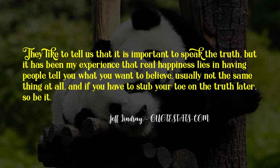 Speak What You Believe Quotes #235244