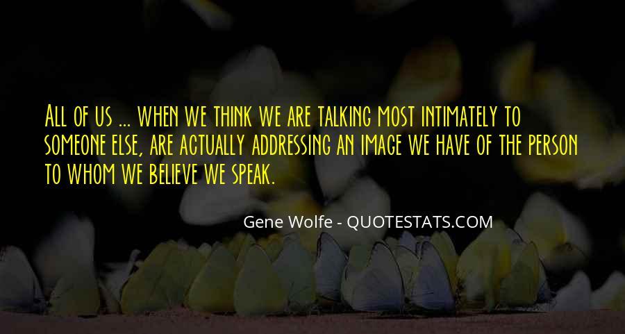 Speak What You Believe Quotes #284962