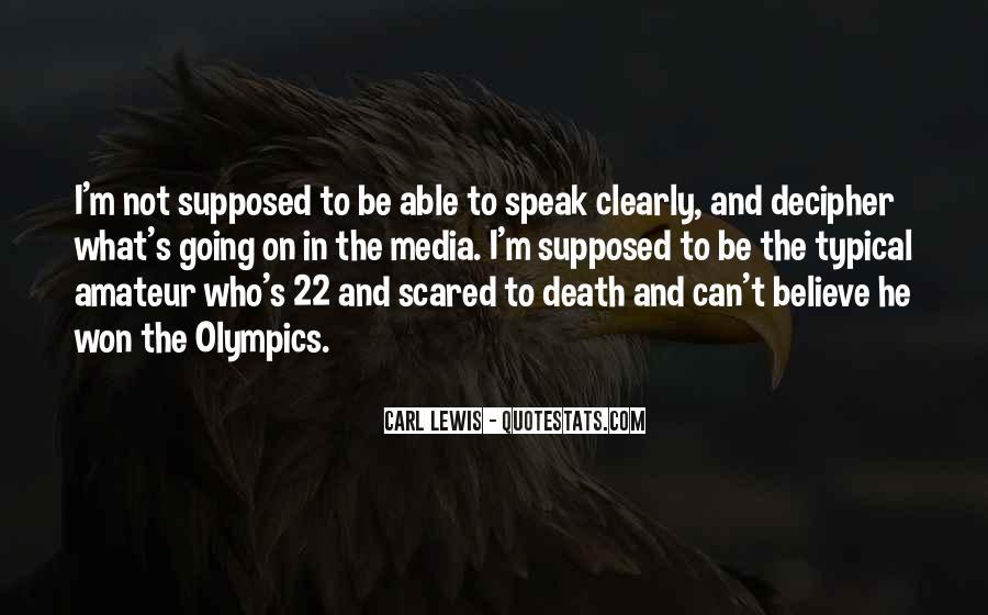 Speak What You Believe Quotes #323097