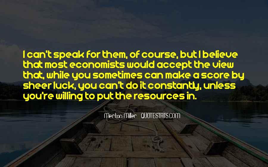 Speak What You Believe Quotes #349572