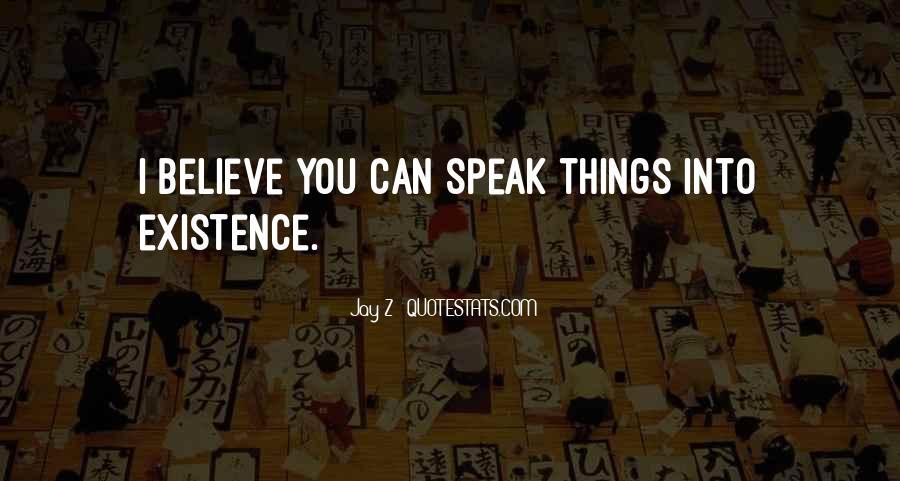 Speak What You Believe Quotes #352555
