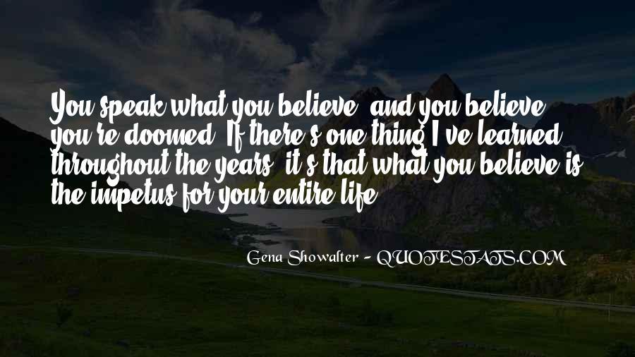 Speak What You Believe Quotes #505271