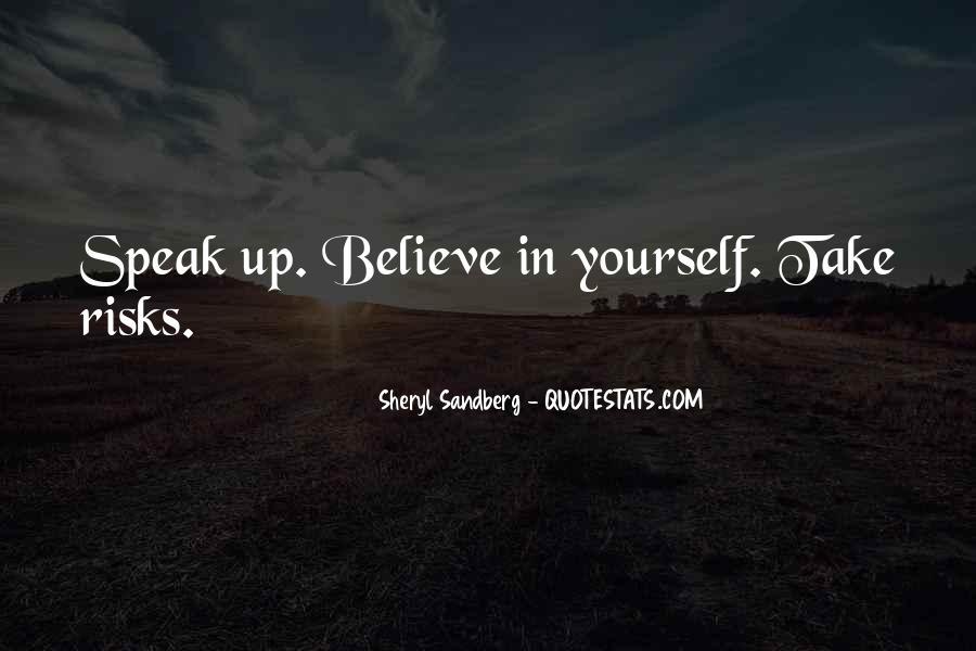 Speak What You Believe Quotes #81499