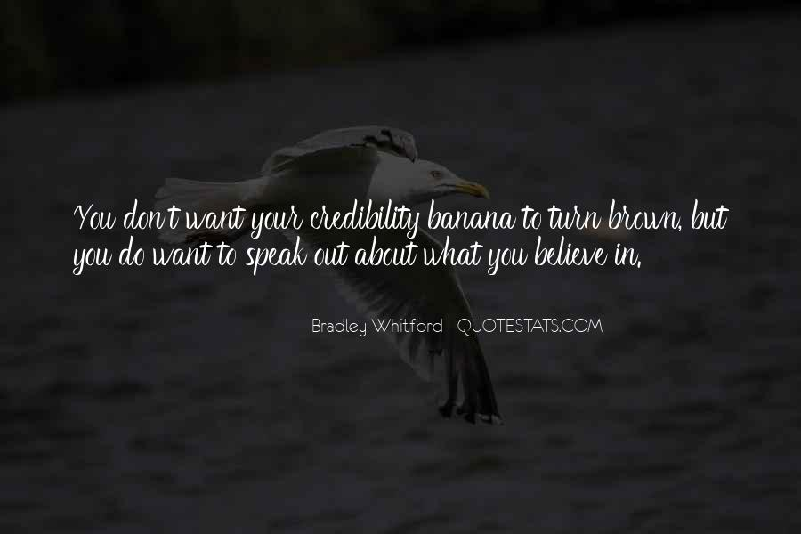 Speak What You Believe Quotes #992643