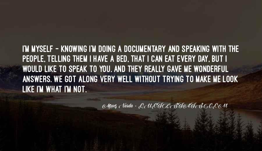 Speaking Without Knowing Quotes #1039178