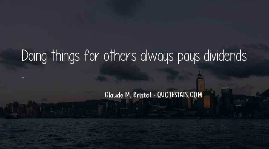 Quotes About Always Doing For Others #1385854
