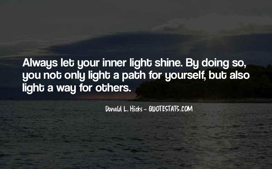 Quotes About Always Doing For Others #562872