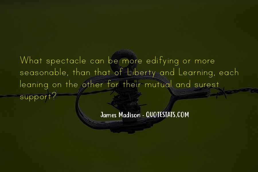 Spectacle Quotes #193966
